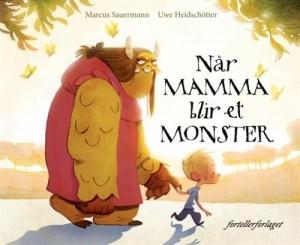 naar mamma blir et monster